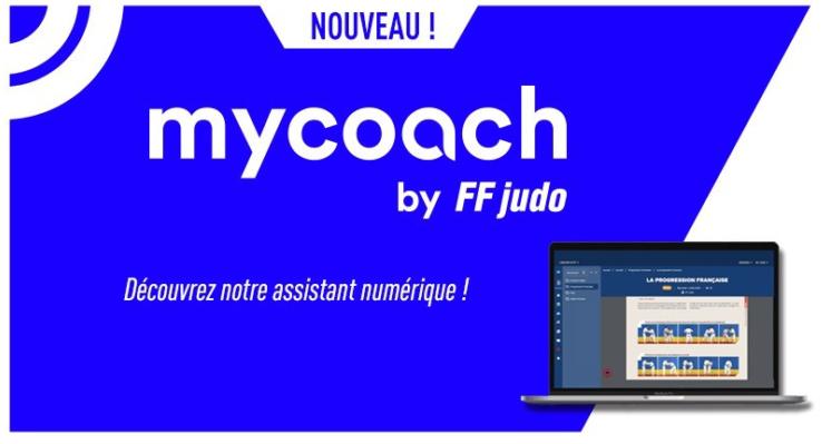 La plateforme MyCoach by FFjudo est désormais disponible.