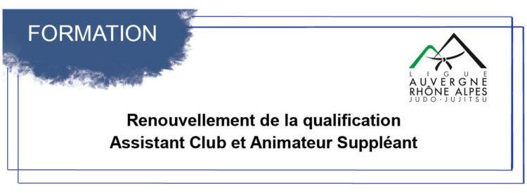Renouvellement de la qualification Assistant Club et Animateur Suppléant